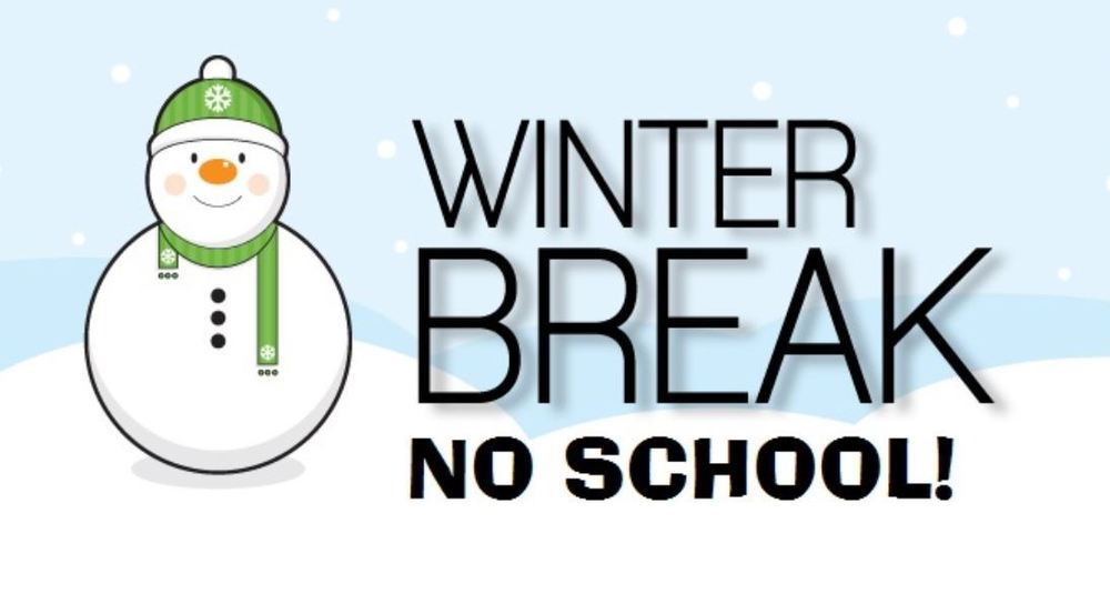 Winter Break - No School